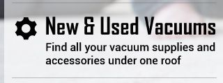 New & Used Vacuums